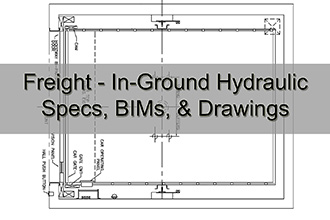 Freight In-Ground Hyrdaulic Specs, BIMs, & Drawings