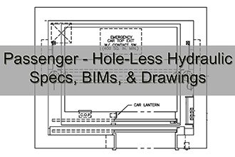 Passenger Hole-Less Hydraulic Specs, BIMs, & Drawings